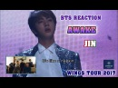 ENG/VIET SUB BTS Reaction AWAKE Jin solo - WINGS TOUR 2017