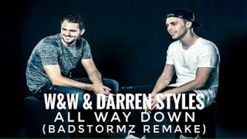 WW Darren Styles - ID (Badstormz Remake)