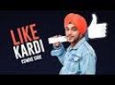 Kuwar Virk Like Kardi Song Latest Punjabi Songs 2017