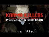 Aesop Rock, C-Rayz Walz &amp Vast Aire - KARMA KILLERS (Life Is Short Remix) Prod by RUSHMORE BEATS