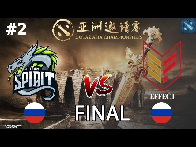 [RU2] Spirit vs Effect (BO3)   DAC 2018 Major   FINAL   CIS   13.02.2018