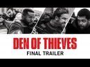 Den of Thieves   Final Trailer   Now Playing