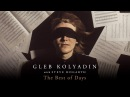 Gleb Kolyadin Iamthemorning The Best of Days feat Steve Hogarth Marillion