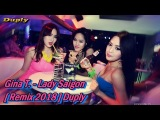Gina T. - Lady Saigon Remix 2018 Duply