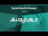 Daniel Kandi &amp Exouler - 7 Hours Available 26.01.2018