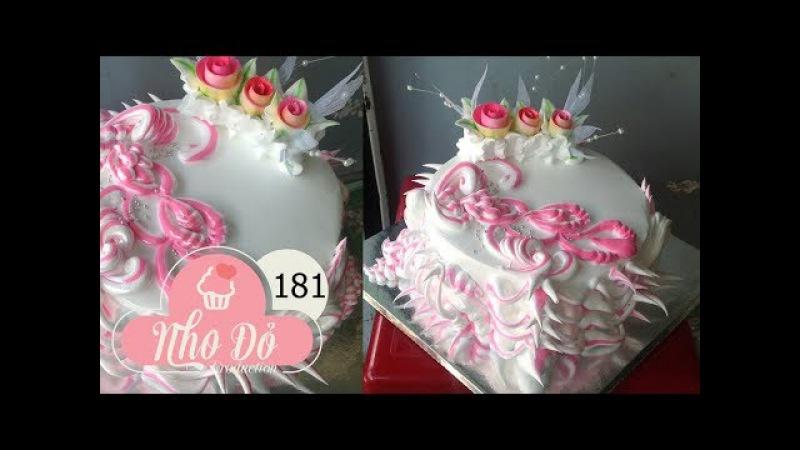Cách Làm Bánh Kem Đơn Giản Đẹp ( 181 ) Cake Icing Tutorials Buttercream ( 181 )