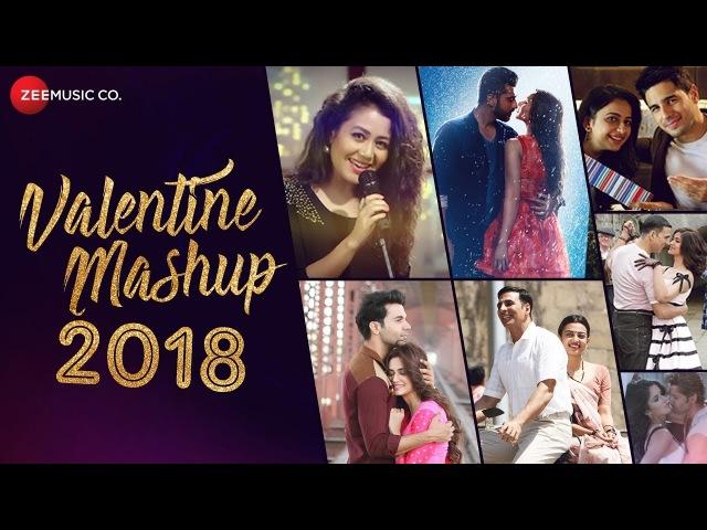 Valentine Mashup 2018 | Zee Music Company