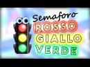 Semaforo Rosso Giallo Verde 🚦Canzoni per bambini 🚦 Baby cartoons 🚦 Baby music songs