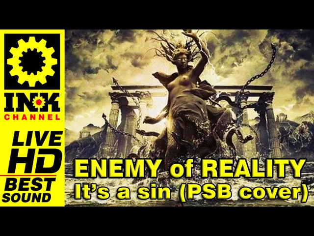 ENEMY of REALITY - It's a sin (Pet Shop Boys cover)