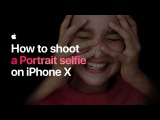 How to shoot a Portrait selfie on iPhone X — Apple
