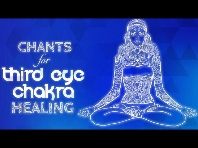 Soothing THIRD EYE CHAKRA CHANTS - Seed Mantra OM Chanting Meditation {ajna} Chakra Healing Music