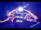 Dj Polkovnik - Min... Mix (Dj Ikonnikov)
