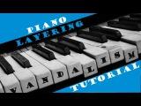 Piano Layering  Vandalism Tutorial  2017