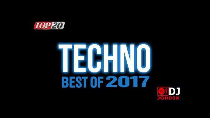 🔝[TOP20] TECHNO best tracks 2017 - Best of year ( tracklist)