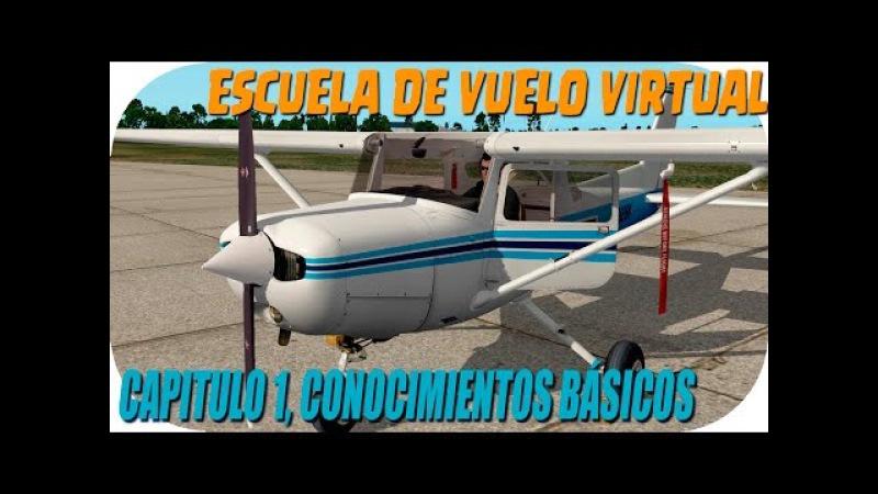 Escuela de vuelo Virtual   Episodio 1  Iniciarse en la simulación aérea