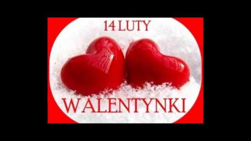 Walentynki - piękna piosenka