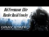 Did Freemason Elites Kill David Crowley