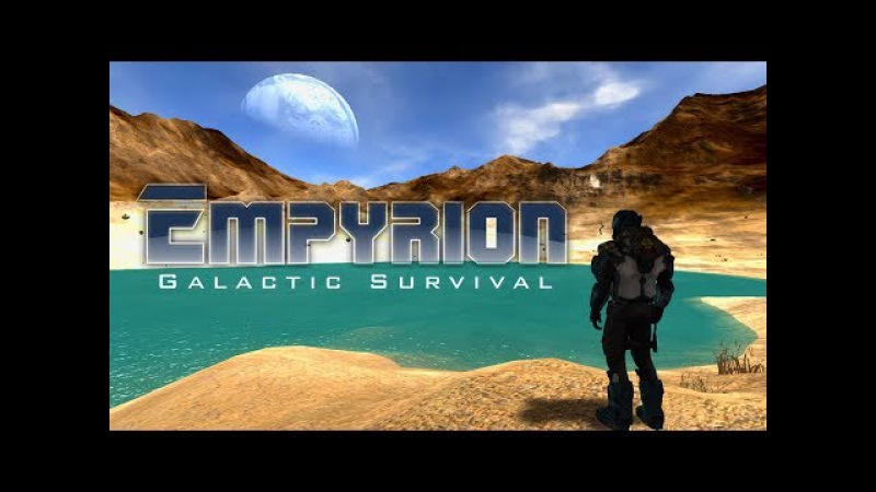 Empyrion – Galactic Survival. День 2. Все сначала. Строительство базы