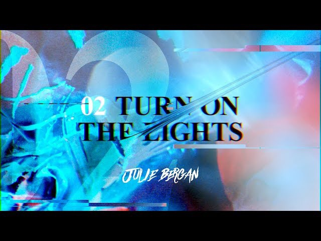 Julie Bergan Turn On The Lights Official Video