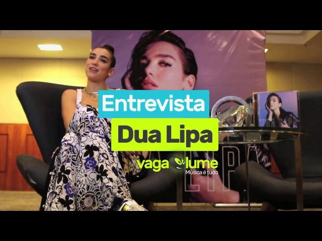 Dua Lipa - Entrevista com o Vagalume