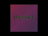 New Horizons Records - Brainwave Full Album