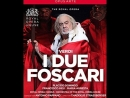 I DUE FOSCARI Royal Opera House 15 10 2014
