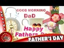 Happy Father's Day 2018, 4K Video, Wishes, Whatsapp Status