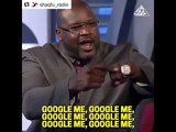 Shaquille O'Neal - Google Me (It's Very Short)