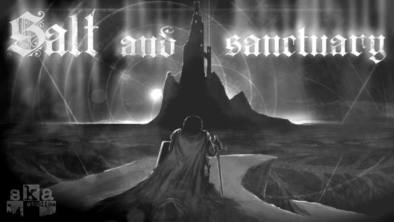 ► Salt and Sanctuary → Старые и Новые Боги [i5/16GB/GTX660]