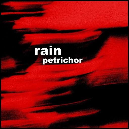 Rain альбом Petrichor