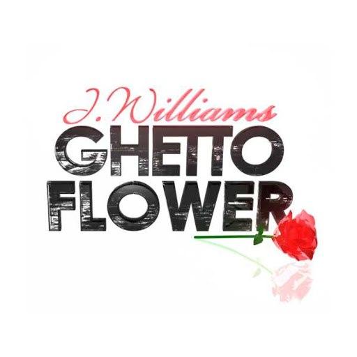 J.Williams альбом Ghetto Flower
