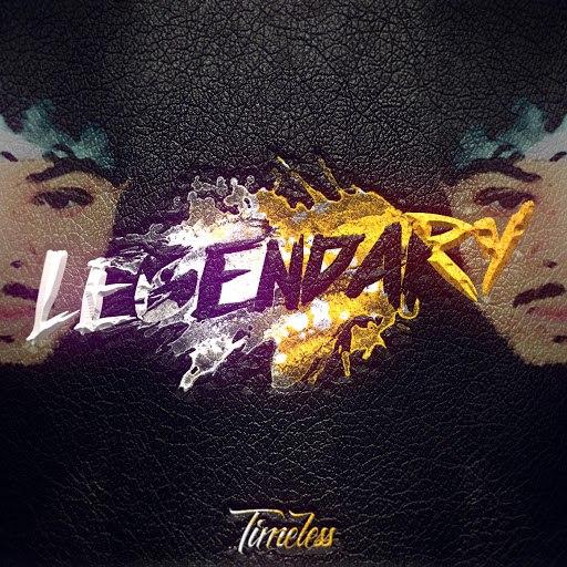 Timeless альбом Legendary
