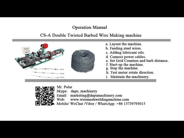 How to install and operate CS-A double twisted barbed wire making machine