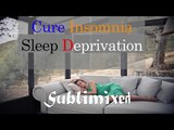 Cure Insomnia and Sleep deprivation Music - Subliminal 432Hz Sound