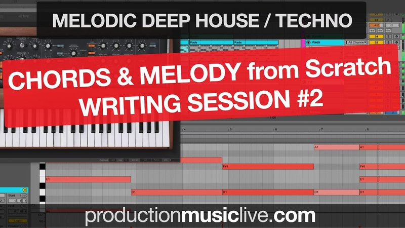 Chords and Melody Writing Session 2 - Melodic Deep / Techno with Moog Bass