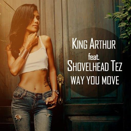 King Arthur альбом Way You Move (feat. Shovelhead Tez)