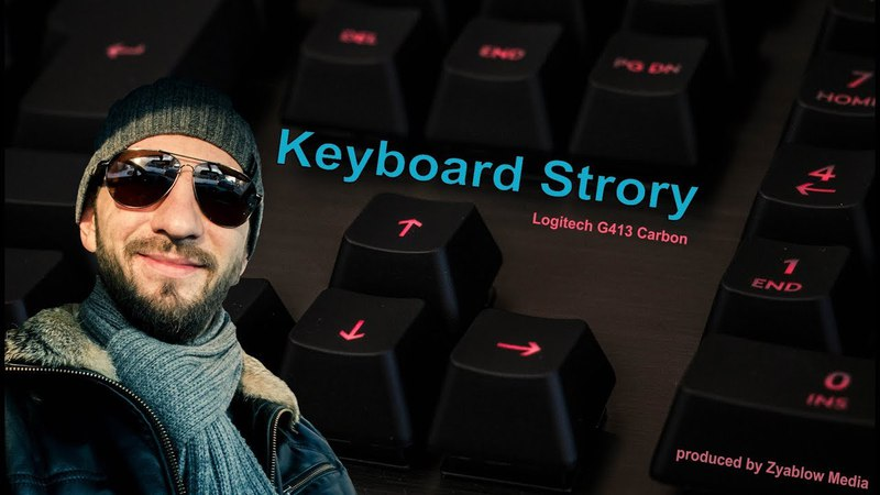 Мой необычный обзор геймерской клавиатуры Keyboard Story Logitech G413 carbon By Zyablow Media
