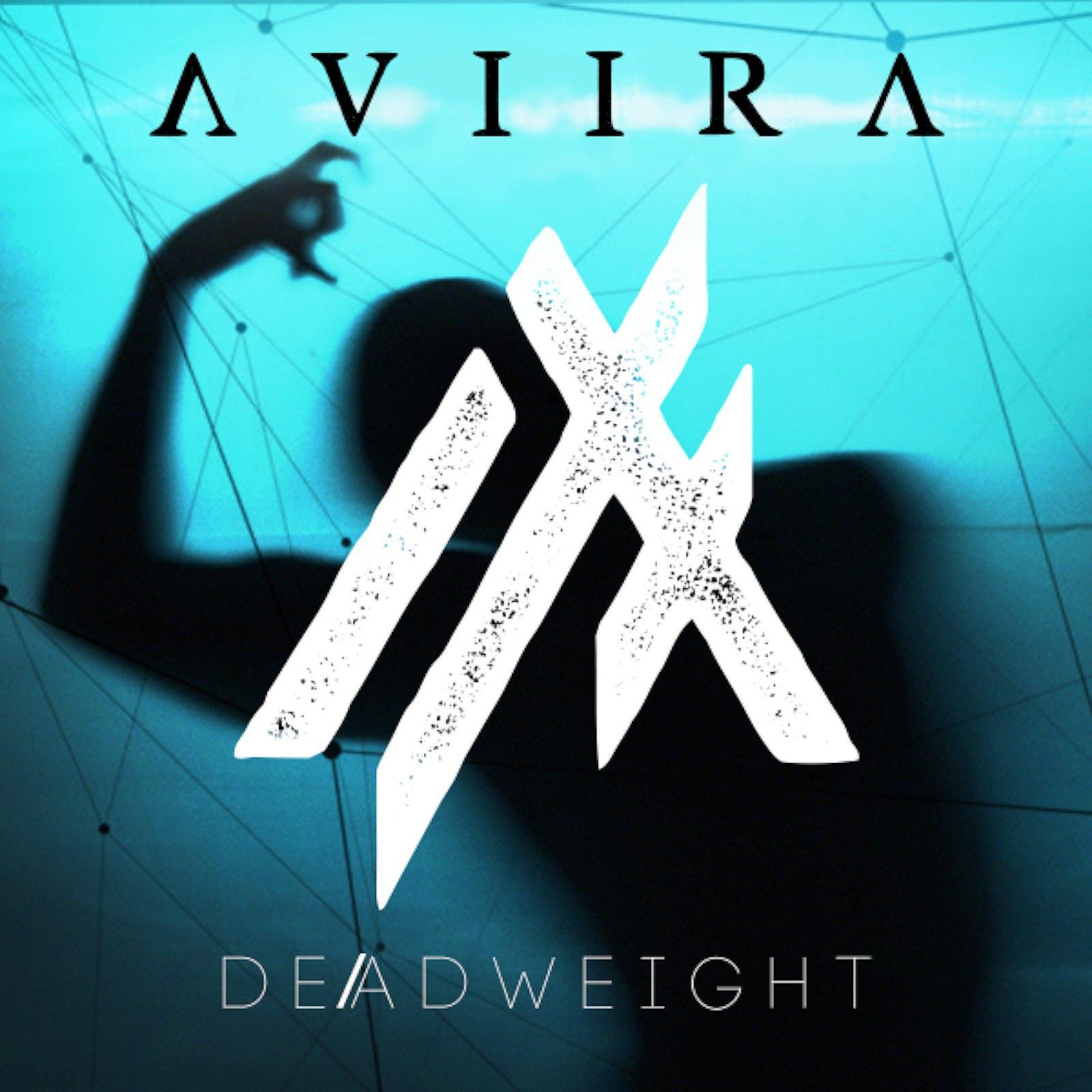 AVIIRA - D E / A D W E I G H T [single] (2017)