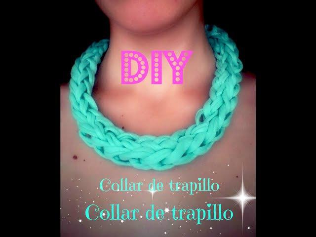 DIY Collar de trapillo en 5 minutos/5 minutes Necklace