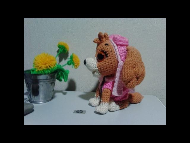 Скай Щенячий патруль, ч.3. Sky Puppy Patrol, р.3. Crochet. Амигуруми