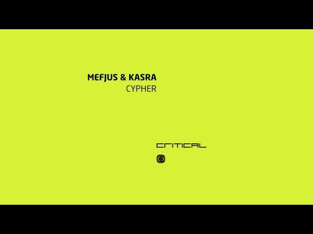 Mefjus Kasra - Cypher [CRIT069]