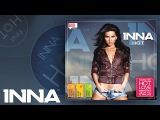 INNA - Deja Vu (feat. Bob Taylor) Official Audio