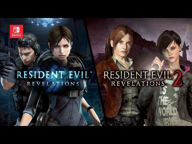 NS\PS4\XBO\WU\PS3\XB360\N3DS - Resident Evil Revelations NS\PS4\XBO\PS3\XB360\PSV - Resident Evil: Revelations 2