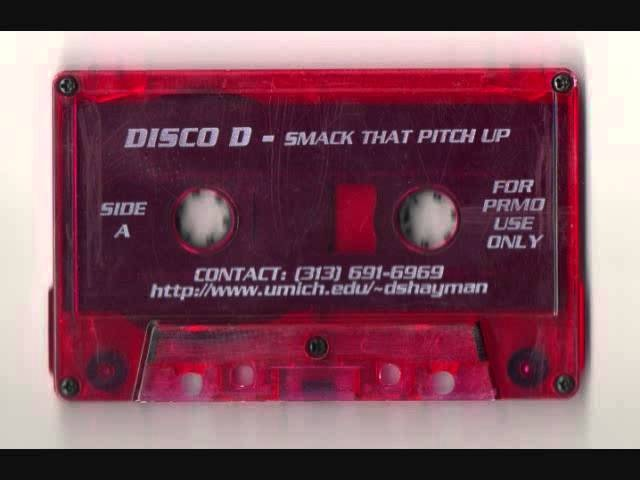 Disco D - Smack That Pitch Up Side A