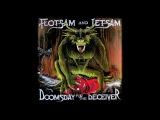 Flotsam And Jetsam - Doomsday For The Deceiver (Studio Version)