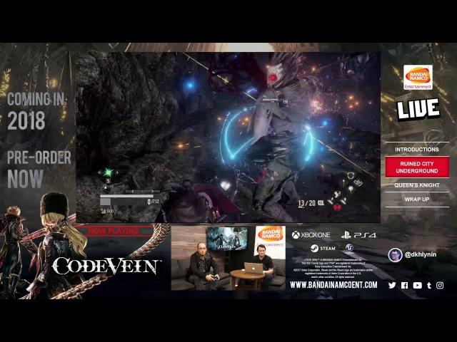 CODE VEIN - First Blood Livestream   X1, PS4, PC