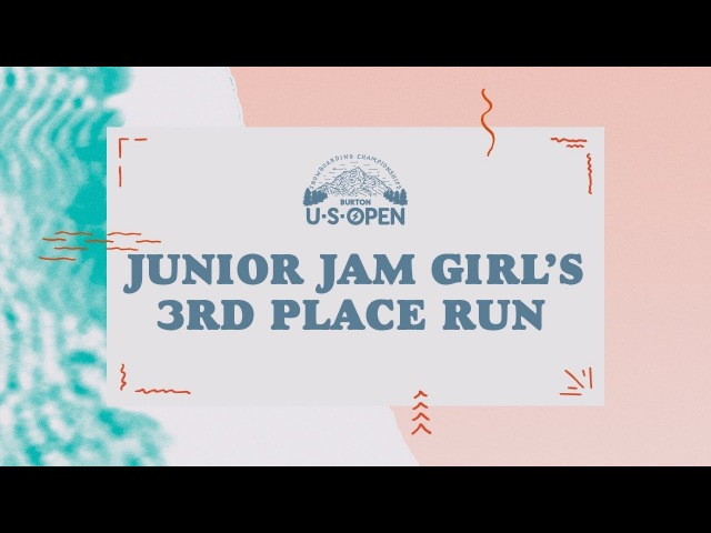 2018 Burton U·S·Open Junior Jam – Girl's 3rd Place Run