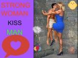 strong woman kisses man
