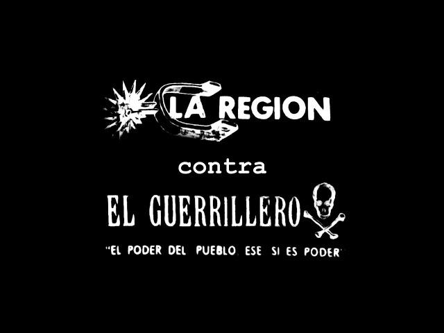La Región contra El Guerrillero