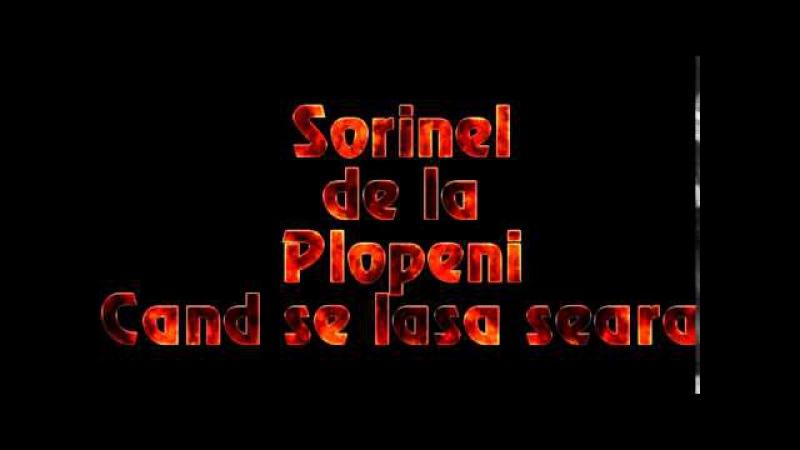 SORINEL DE LA PLOPENI - CAND SE LASA SEARA